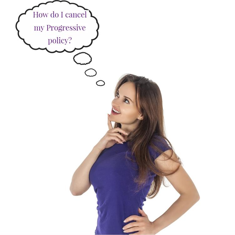 Progressive Cancel Policy >> How To Cancel My Progressive Policy Rightsure Insurance